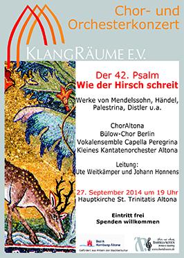 KlangRäume Konzert 2014: Psalm 42 - Wie der Hirsch schreit
