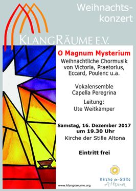 Capella Peregrina Weihnachtskonzert 2017: O Magnum Mysterium