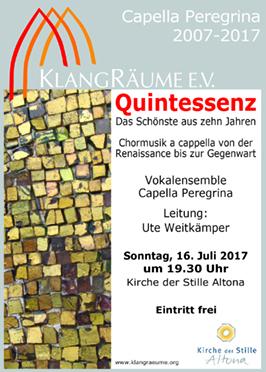 Capella Peregrina Jubiläumskonzert 2017: Quintessenz