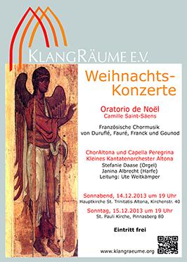KlangRäume Weihnachtskonzert 2013: Oratorio de Noel