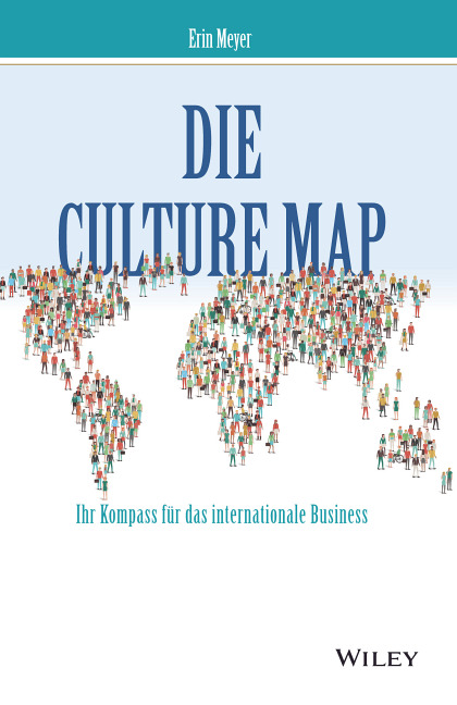Die Culture Map, Ihr Kompass für das internationale Business, Erin Meyer, Wiley, Becker-PR, Verlags-PR