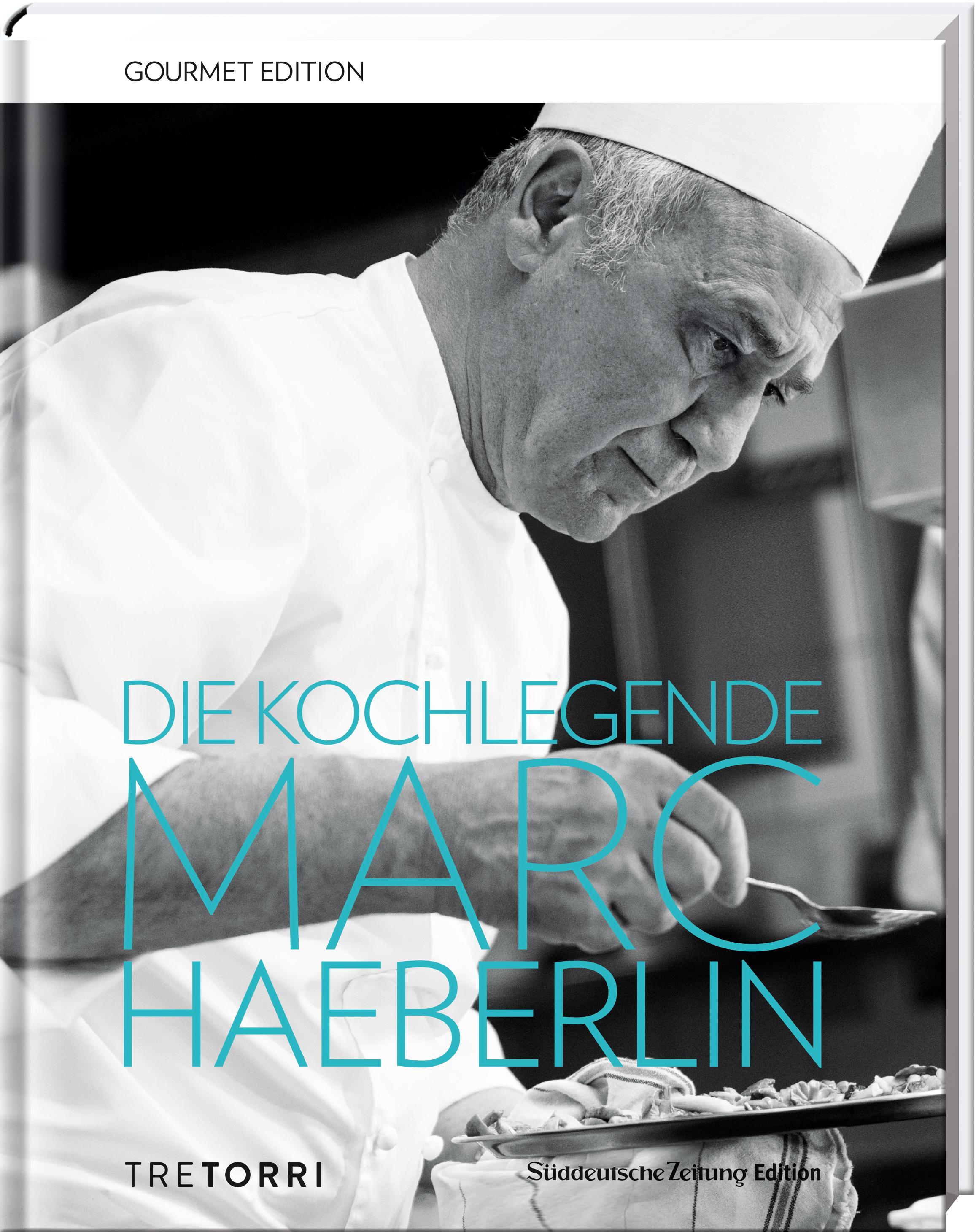Die Kochlegende Marc Haeberlin, SZ Gourmet Edition, Tre Torri Verlag / Süddeutsche Zeitung Edition, Becker-PR, Verlags-PR