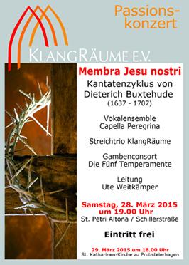 Capella Peregrina Passionskonzert 2015: Membra Jesu Nostri
