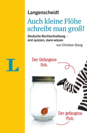 Auch kleine Flöhe schreibt man groß!, Langenscheidt , Becker-PR, Verlags-PR