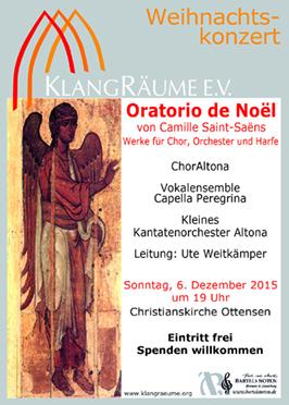 KlangRäume Weihnachtskonzert 2015: Oratorio de Noel