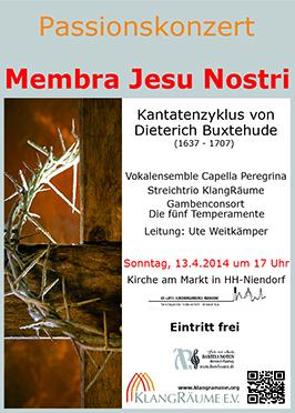 Capella Peregrina Passionskonzert 2014: Membra Jesu Nostri