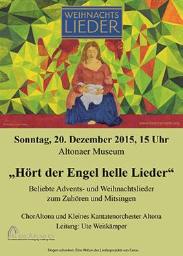 Weihnachtsliedersingen im Altonaer Museum 2015 mit dem ChorAltona und dem Kleinen Kantatenorchester Altona