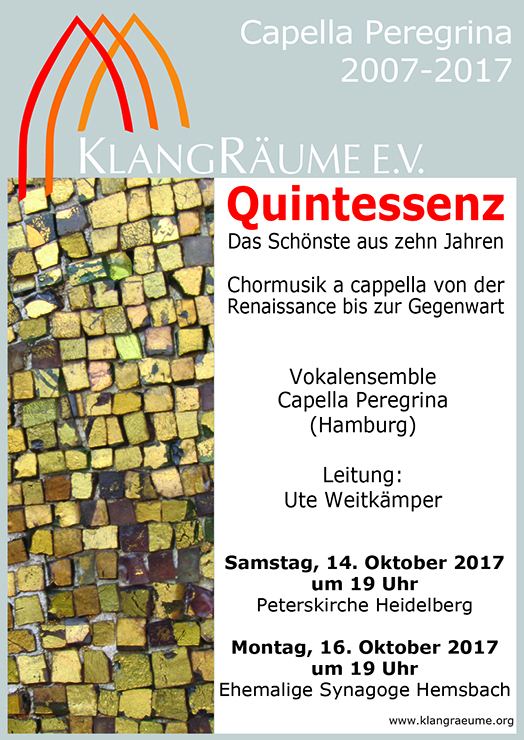 Quintessenz - Jubiläumskonzerte mit der Capella Peregrina im Oktober 2017 auf Tour