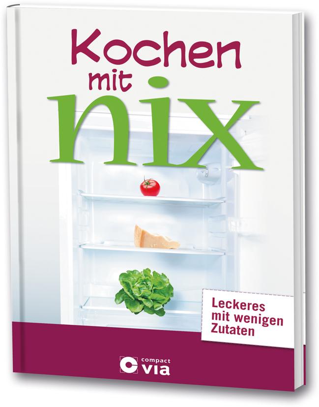 Becker-PR, Buch-PR, Presseagentur, Kochen mit nix, Compact Verlag