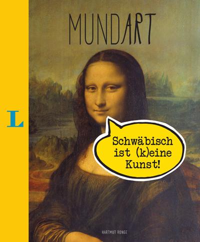 MundArt: Schwäbisch ist (k)eine Kunst, Langenscheidt, Becker-PR, Buch-PR