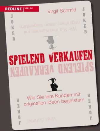 Spielend verkaufen, Virgil Schmid, Becker-PR, Buch-P