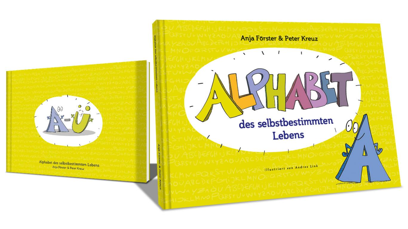 Alphabet des selbstbestimmten Lebens, Anja Förster und Peter Kreuz, Buch-PR, Becker-PR