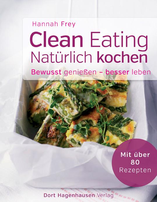 Clean Eating, Dort-Hagenhausen-Verlag, Becker-PR, Buch-PR