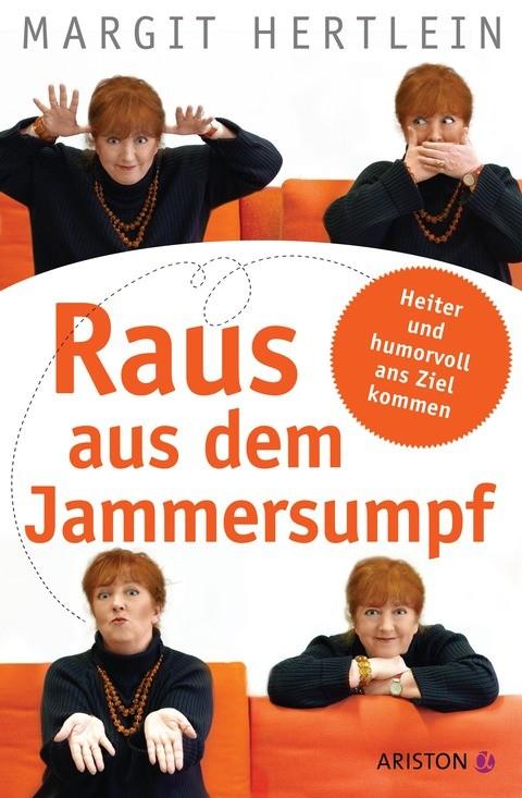 Margit Hertlein: Raus aus dem Jammersumpf, Becker-PR, Buch-PR