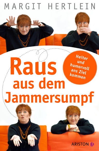 Raus aus dem Jammersumpf, Margit Hertlein, Becker-PR