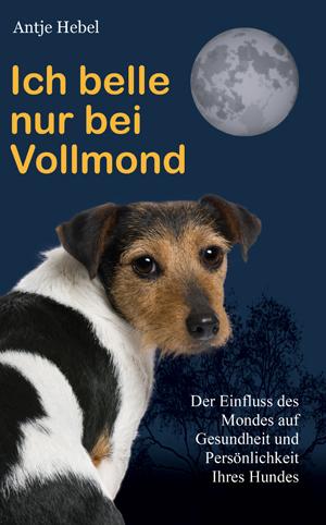 Ich belle nur bei Vollmond, Antje Hebel, Becker-PR, Buch-PR