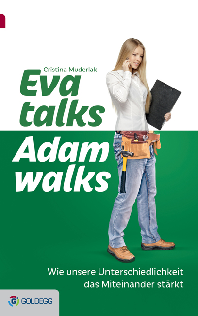 Eva talks. Adam walks, Christina Muderlak, Goldegg, Becker-PR, Autoren-PR