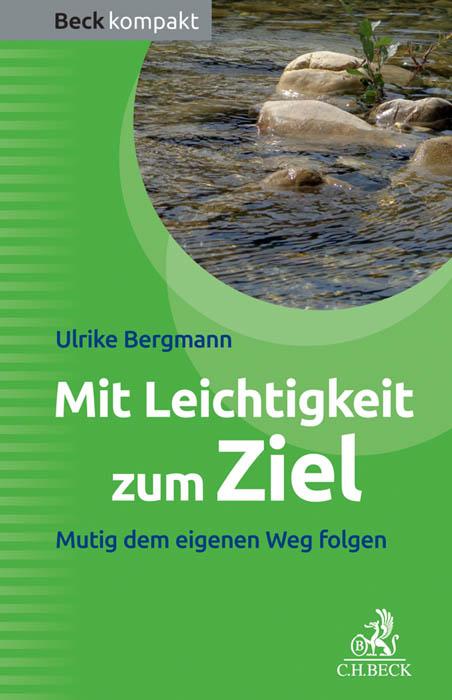 Mit Leichtigkeit zum Ziel, Ulrike Bergmann, Becker-PR, Buch-PR