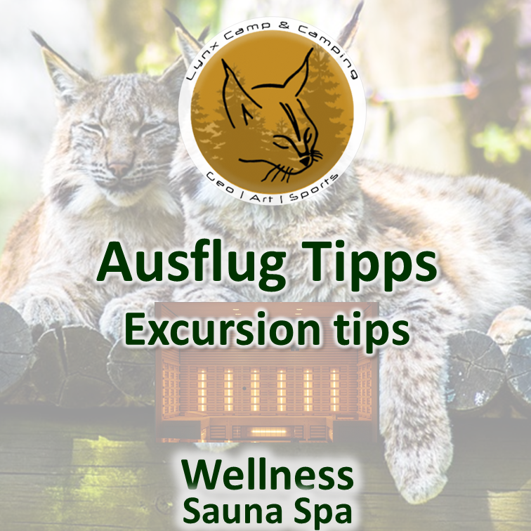 Ausflug Tipps Wellness | Excursion tips Sauna Spa