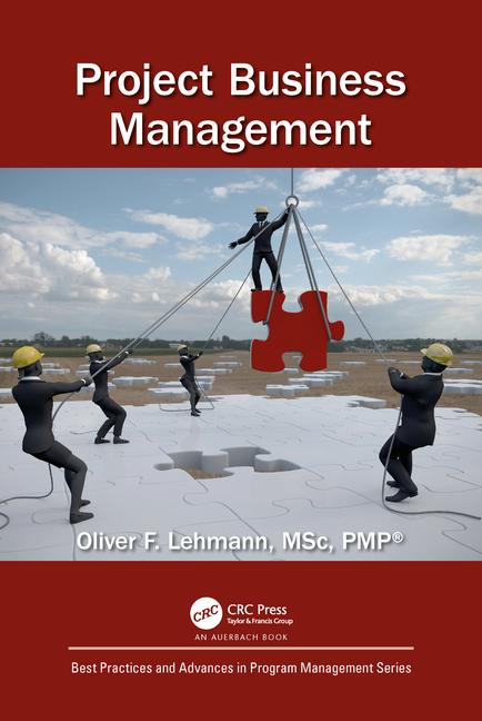Project Business Management - Book by Oliver F. Lehmann